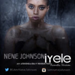 "Nene Johnson – ""Iyele"" (Acoustic Version)"