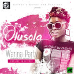 "Olusola – ""Wanna Party"""