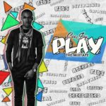"CeeJay – ""Play The Mixtape"""