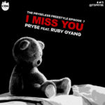 "Pryse – ""I Miss You"" ft. Ruby Gyang 