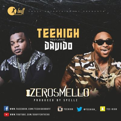 Teehigh - Zero Smello ft. Davido - ART