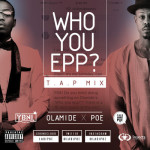"Poe – ""Who You Epp"" (T.A.P Remix)"