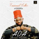 "Emmanuel Luther – ""ADA"" ft. Stormrex"