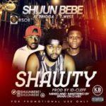 "Shuun Bebe – ""Shawty"" ft. Erigga & T-West"