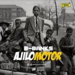 "B Banks – ""Ajilomotor"""