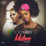 "Toby Grey – ""Ma Lo Ro"" ft. Mzkiss"