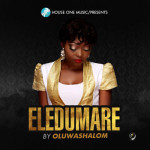 """VIDEO: OluwaShalom – """"Eledumare"""""""