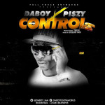 "Daboy – ""Control"" ft. Piszy"