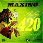 "Maxino – ""Khalifa 4:20"" (Freestyle)"