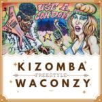 "Waconzy – ""Kizomba"" (Freestyle)"