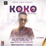 "AusteReal T  – ""Koko"" ft. Prince Handsome"
