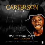 "Carterson – ""In The Air"" ft. Jumar"