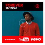 """VIDEO: Bemyoda – """"Forever"""""""