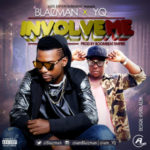"""Blaizman – """"Involve Me"""" ft. YQ"""