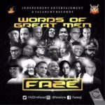 "Faze – ""Words of Great Men"""