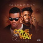 "PREMIERE: Innoweeny – ""Come My Way"" ft. YCEE (Prod. By Popito)"