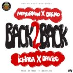 "VIDEO: DMW – ""Back 2 Back"" ft. Davido, Mayorkun, Dremo & Ichaba"