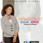 "Imara Joyce – ""He Will Do It"""