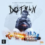 "Dotman – ""Roll Up"" (Ibile Version)"