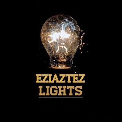 Eziaztez - Lights