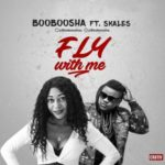 """VIDEO: Booboosha – """"Fly With Me"""" ft. Skales"""