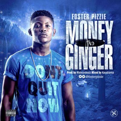 Foster Pizzie - Money & Ginger [ART]