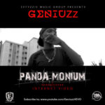 "VIDEO: Geniuzz – ""Panda-Monium"" (Viral)"