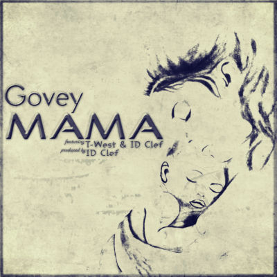 Govey ft. ID Clef & T-West - MAMA (prod. by ID Clef) Artwork