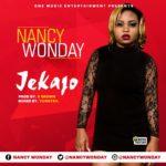 """Nancy Wonday – """"Jekajo"""" (Prod. By E-Brown)"""