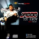 "Jaddo – ""You Know"""
