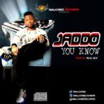 """Jaddo – """"You Know"""""""