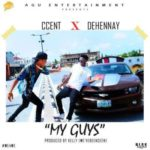 "VIDEO: Ccent & Dehennay – ""My Guys"""