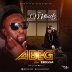 """Sir Method – """"Abeg"""" ft. Erigga"""