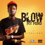 "Vikoliver – ""Blow My Mind"""