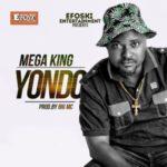 "Mega King – ""Yondo"""