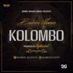 """Bobbie – """"Kolombo"""" (Prod. By Fliptyce)"""