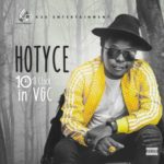 "Hotyce – ""10 O' Clock in VGC"""