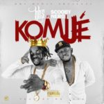 "HHS – ""Komije""  ft. Scooby Nero"