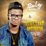"Bolg – ""Assistant Boyfriend"" (Prod. By PJay Beatz)"