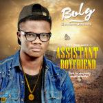 "Bolg – ""Assistant Boyfriend"" (Prod. By PJay Beatz)"