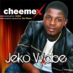 "Cheemex – ""Jeko Wabe"""