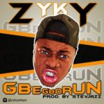 "Zyky – ""Gbegborun"""