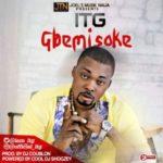 "ITG – ""Gbemisoke"" (Prod. By DJ Coublon)"