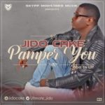 """Jido Cake – """"Pamper You"""" (Prod by L37)"""