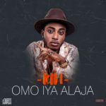 "Kin – ""Omo Iya Alhaja"" (Prod. By O.Y Production)"