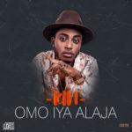 """Kin – """"Omo Iya Alhaja"""" (Prod. By O.Y Production)"""