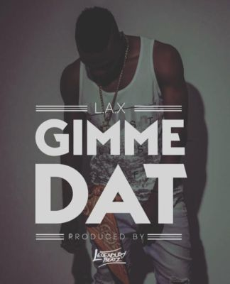 L.A.X-Gimme-Dat-official-Art