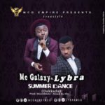 "Mc Galaxy  – ""Summer Dance"" ft. Lybra"