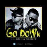 "Lil' Dizzie x EL Deeper – ""Go Down"" (Prod. by Kimosabe)"