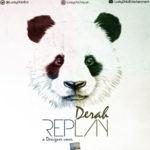 "Derah – ""Replay"" (Desiigner Cover)"